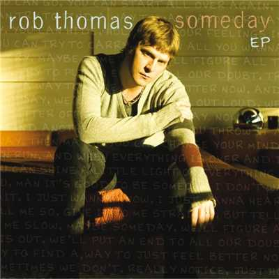 Someday [Live]/Rob Thomas