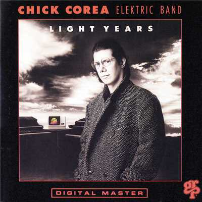 シングル/Light Years (Album Version)/Chick Corea Elektric Band