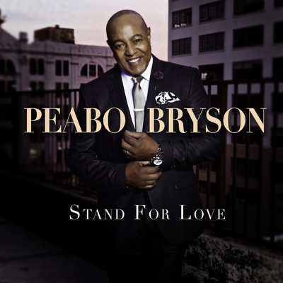 アルバム/Stand For Love (Deluxe Version)/Peabo Bryson