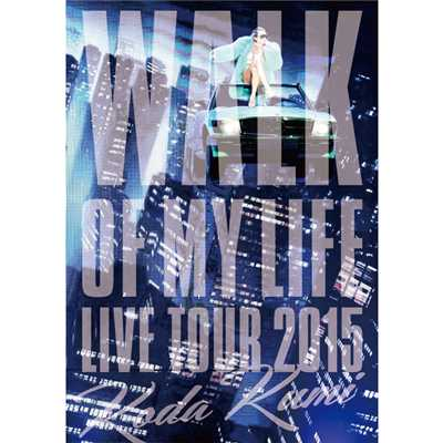アルバム/Koda Kumi 15th Anniversary Live Tour 2015〜WALK OF MY LIFE〜/倖田來未