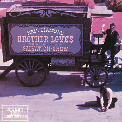 アルバム/Brother Love's Travelling Salvation Show/Neil Diamond
