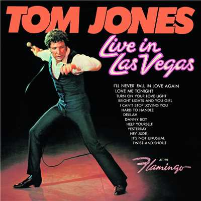 シングル/Love Me Tonight (Alla Fine Della Strada) (Live)/Tom Jones