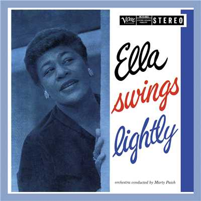 アルバム/Ella Swings Lightly (Expanded Edition)/Ella Fitzgerald