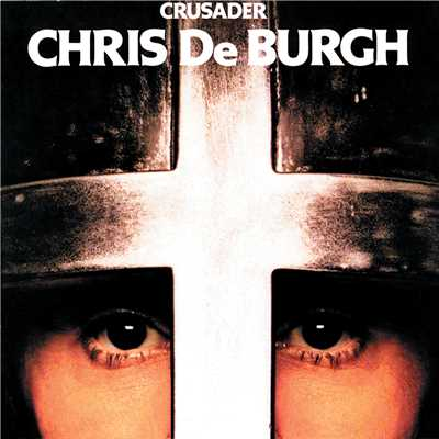 アルバム/Crusader/Chris De Burgh