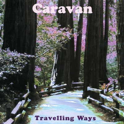 アルバム/Travelling Ways: The HTD Anthology/Caravan