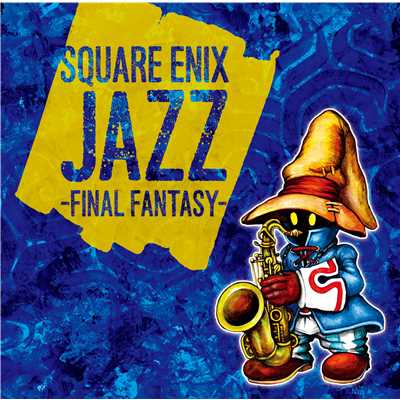 アルバム/SQUARE ENIX JAZZ -FINAL FANTASY-/V.A.