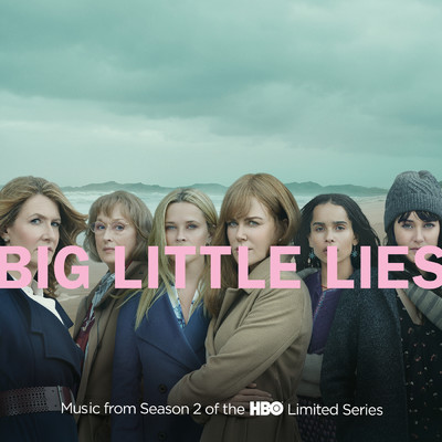 アルバム/Big Little Lies (Music from Season 2 of the HBO Limited Series)/Various Artists