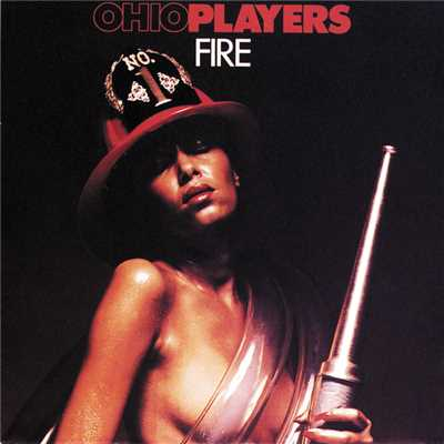 シングル/Fire (Album Version)/Ohio Players