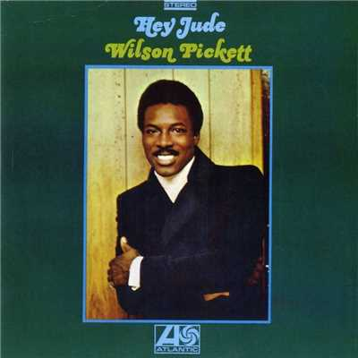 アルバム/Hey Jude/Wilson Pickett