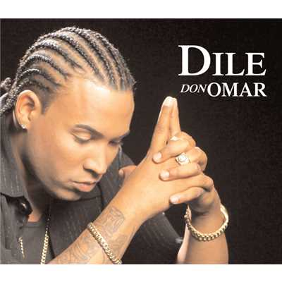 アルバム/Dile/Intocable/Don Omar