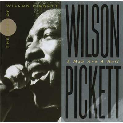 アルバム/Wilson Pickett: A Man And A Half/Wilson Pickett