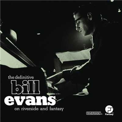 アルバム/The Definitive Bill Evans on Riverside and Fantasy/Bill Evans