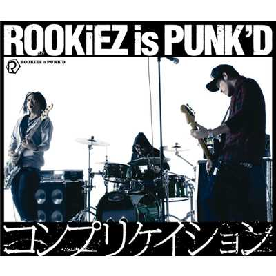 着うた®/BUMP ON da STYLE(ラストフェイクver.)/ROOKiEZ is PUNK'D