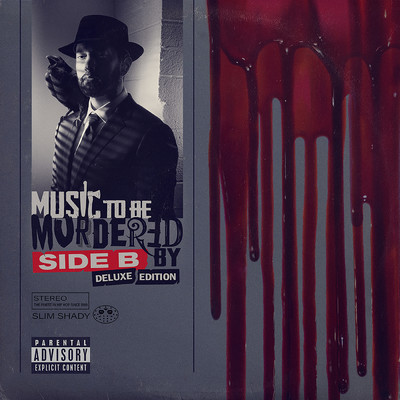 Music To Be Murdered By - Side B (Deluxe Edition)/エミネム