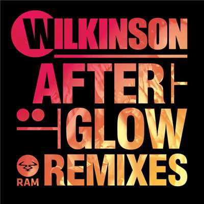 アルバム/Afterglow (Remixes)/Wilkinson