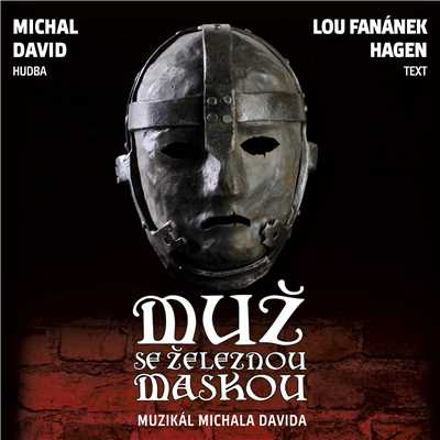Original Prague Cast of Muz se zeleznou maskou