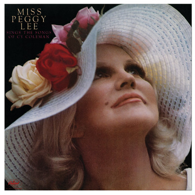 アルバム/Miss Peggy Lee Sings The Songs Of Cy Coleman (Expanded Edition)/Peggy Lee