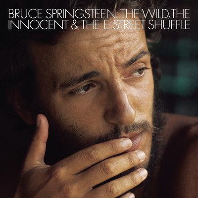 ハイレゾアルバム/The Wild, the Innocent & The E Street Shuffle/Bruce Springsteen