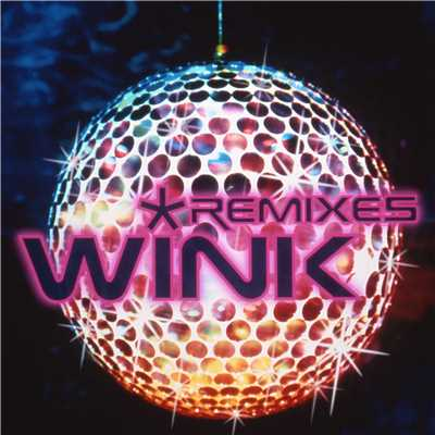 アルバム/REMIXES/Wink