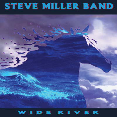 アルバム/Wide River/Steve Miller Band