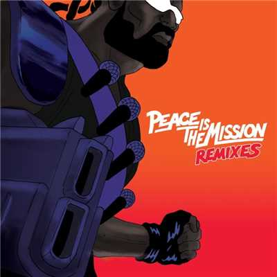 アルバム/Peace is the Mission (Remixes)/Major Lazer