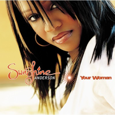 アルバム/Your Woman/Sunshine Anderson