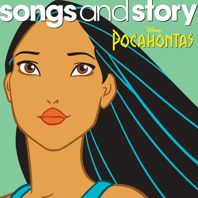 Songs and Story: Pocahontas/Various Artists
