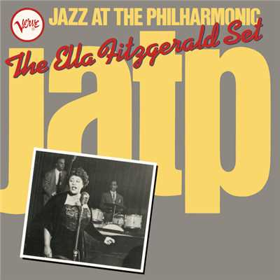 アルバム/Jazz At The Philharmonic: The Ella Fitzgerald Set/エラ・フィッツジェラルド