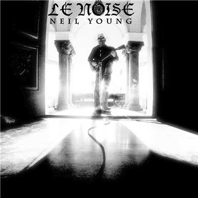 アルバム/Le Noise/Neil Young