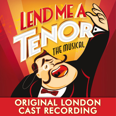 アルバム/Lend Me a Tenor the Musical (Original London Cast Recording)/Various Artists