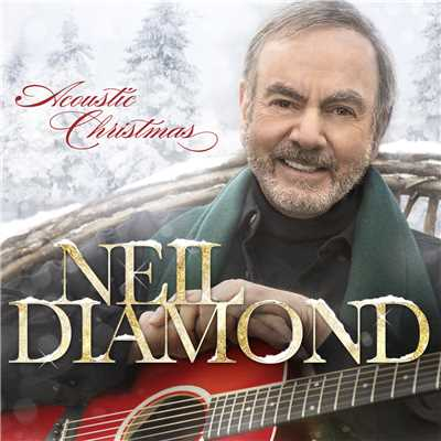 アルバム/Acoustic Christmas/Neil Diamond