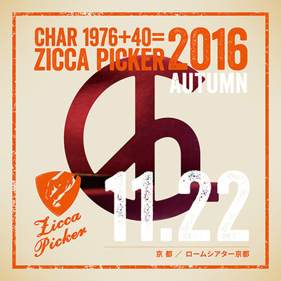 アルバム/ZICCA PICKER 2016 vol.29 live in Kyoto/Char