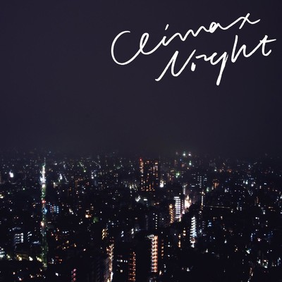 アルバム/Climax Night e.p./Yogee New Waves