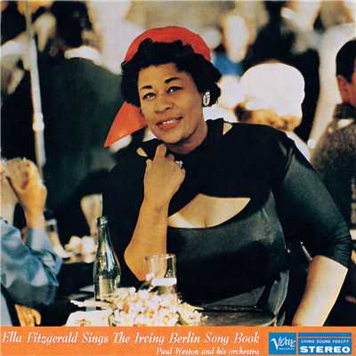 アルバム/Ella Fitzgerald Sings The Irving Berlin Song Book (featuring Paul Weston & His Orchestra)/Ella Fitzgerald