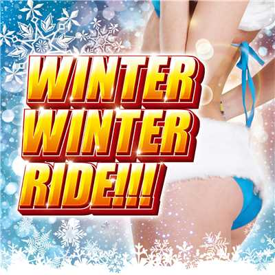 アルバム/WINTER WINTER RIDE/PARTY HITS PROJECT