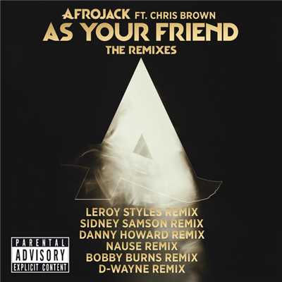 アルバム/As Your Friend (featuring Chris Brown/The Remixes)/アフロジャック