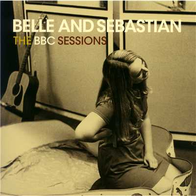 アルバム/The BBC Sessions/Belle & Sebastian