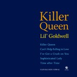 ハイレゾアルバム/Killer Queen (PCM 96kHz/24bit)/Lil' Goldwell