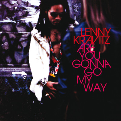 アルバム/Are You Gonna Go My Way/Lenny Kravitz