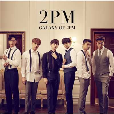 アルバム/GALAXY OF 2PM<リパッケージ>/2PM