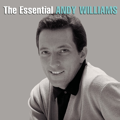 アルバム/The Essential Andy Williams/Andy Williams
