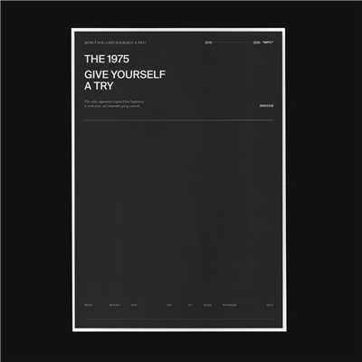 シングル/Give Yourself A Try/The 1975