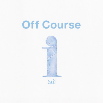 アルバム/i(ai)~Best Of Off Course Digital Edition/オフコース