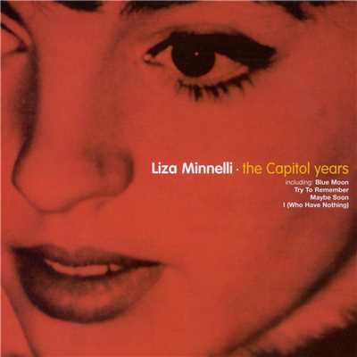 アルバム/The Capitol Years/Liza Minnelli