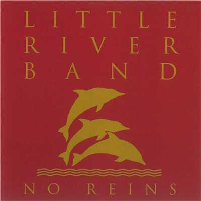 When The War Is Over (Remastered 2010)/Little River Band
