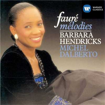 アルバム/Faure: Melodies/Barbara Hendricks/Michel Dalberto