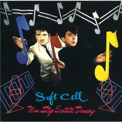 アルバム/Non Stop Ecstatic Dancing/Soft Cell