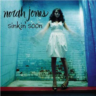 アルバム/Sinkin' Soon/Norah Jones