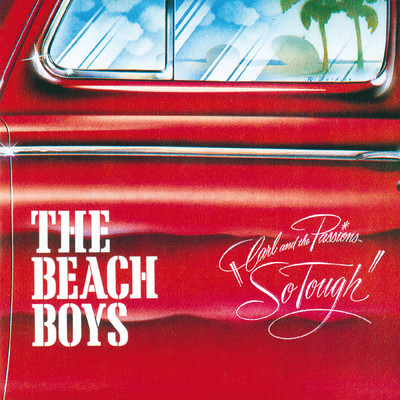 ハイレゾアルバム/Carl & The Passions - So Tough/The Beach Boys