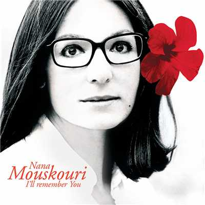 アルバム/I'll Remember You/Nana Mouskouri
